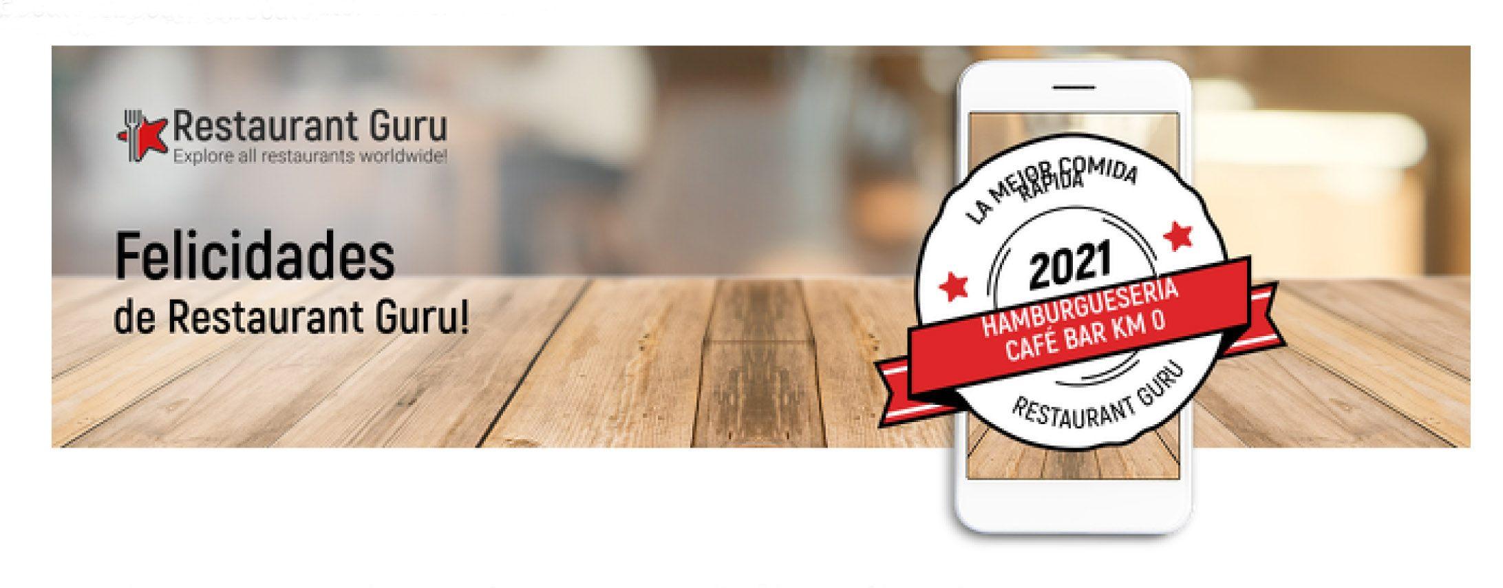 Hamburguesería Café Bar Km 0 ha sido premiado por los comentarios de sus clientes en restaurante Gurú!